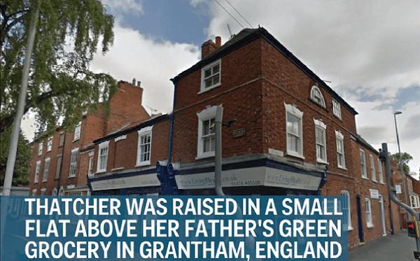 Bijusī Lielbritānijas premjerministre Mārgareta Tečere kādreiz dzīvoja mazītiņā dzīvoklītī virs tēva dārzeņu tirgotavas Granthamā. Anglijā